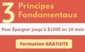 3 Principes Fondamentaux pour Épargner $1000 en 10 mois